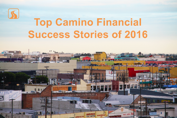 Top Camino Financial Success Stories of 2016